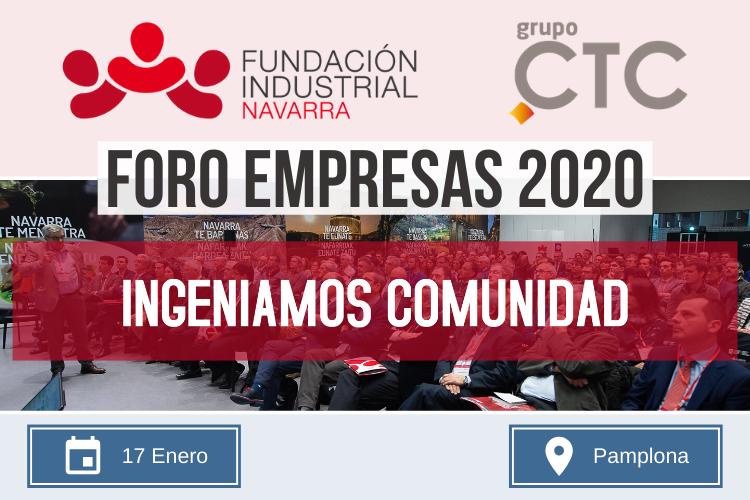 Grupo CTC. Empresa de Externalización. Empresa de Outsourcing. Operaciones Industriales. Cadena Logística. Trade Marketing. Foro Empresas 2020. Fundación Industrial de Navarra.